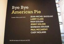 Bye Bye American Pie en el Malba